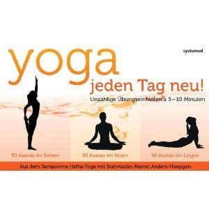 Yoga jeden Tag neu