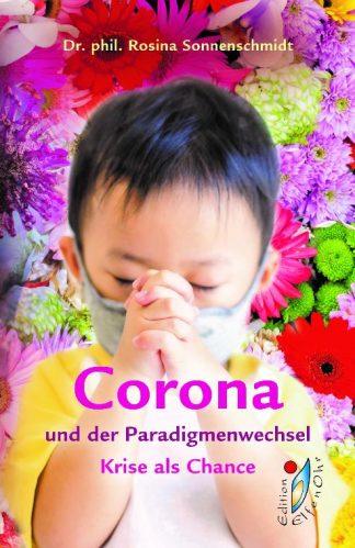 Corona und Paradigmenwechsel - Die Krise als Chance