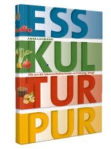Ernährungs-Buch: Ess Kultur Pur